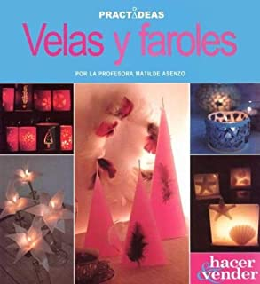 Velas y faroles / Candles and Lanterns (Hacer Y Vender / Make and Sell) (Spanish Edition)