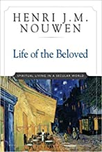 henri nouwen being the beloved