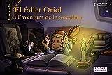 El follet Oriol i l'aventura de la xocolata (Llibres infantils i juvenils - Sopa de contes - El follet Oriol)