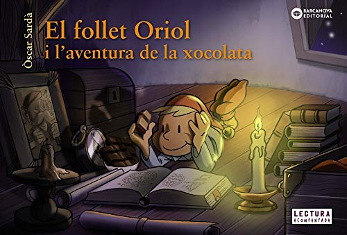 El follet Oriol i l'aventura de la xocolata (Llibres infanti