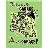 What Happens In The Garage Stays ティンサイン ポスター ン サイン プレート ブリキ看板 ホーム バーために