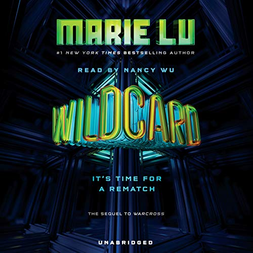 Wildcard     Warcross Series, Book 2              By:                                                                                                                                 Marie Lu                               Narrated by:                                                                                                                                 Nancy Wu                      Length: 10 hrs and 51 mins     476 ratings     Overall 4.4