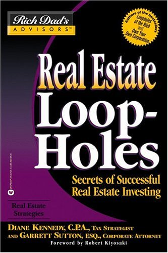 Real Estate Investing Books! - Real Estate Loopholes: Secrets of Successful Real Estate Investing (Rich Dad's Advisors)