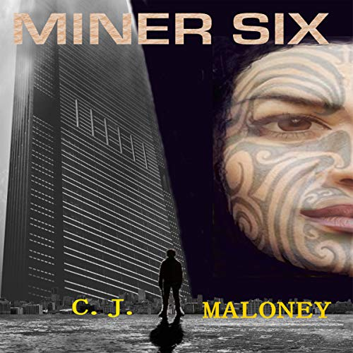 Miner Six audiobook cover art