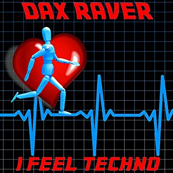 I Feel Techno (Radio Edit)