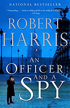 [Robert Harris]のAn Officer and a Spy: A novel (English Edition)