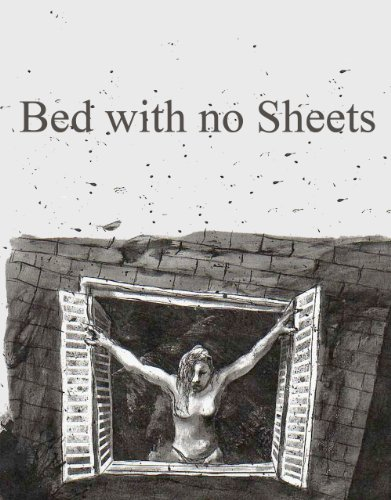 Bed with no Sheets (English Edition)