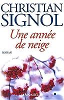 Annee de Neige (Une) (Romans, Nouvelles, Recits (Domaine Francais))