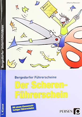 Der Scheren-Führerschein: 1. Klasse (Bergedorfer® Führerscheine)