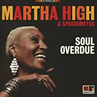 Soul Overdue by Martha High (2012-10-30)