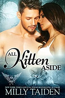 All Kitten Aside (Paranormal Dating Agency Book 11) by [Milly Taiden]