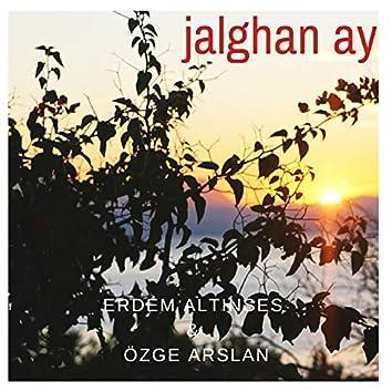 Jalghan Ay (feat. Özge Arslan)