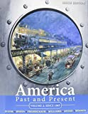 America Past and Present, Volume 2 and MyHistoryLab with Pearson eText -- Valuepack Access Card -- for US History, 2-semester Value Package (9th Edition)