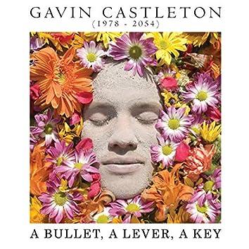 A Bullet, a Lever, a Key
