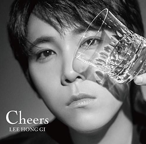 Cheers イ・ホンギ(from FTISLAND)