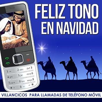 Feliz Tono en Navidad. Villancicos para Llamadas de Teléfono Movil