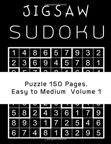 Jigsaw Sudoku Puzzle - 150 Pages Easy to Medium  Volume 1: Happy holidays sudoku brain game training jigsaw shape contains all of the digits 1 thru 9 game for children.
