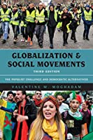 Globalization and Social Movements: The Populist Challenge and Democratic Alternatives