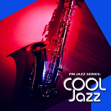 PM Jazz Series: Cool Jazz