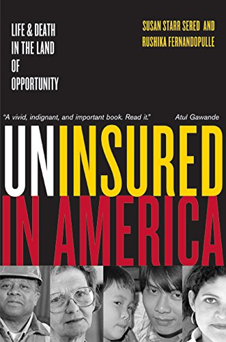 Uninsured in America, Updated: Life and Death in the Land of Opportunity