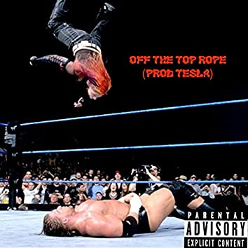 Off The Top Rope