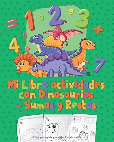 Libro actividades con Dinosaurios - Sumas y Restas: Libro de preescolar con Dinosaurios sumas y restas - Ejercicios de cálculo - Cuaderno de actividades infantiles Ejercicio en casa 1 á 20