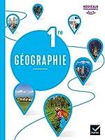 Géographie 1re - Éd. 2019 - Livre de l'élève d'Anne Vanacore