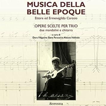 Musica della Belle Epoque (Opere Scelte per Trio)