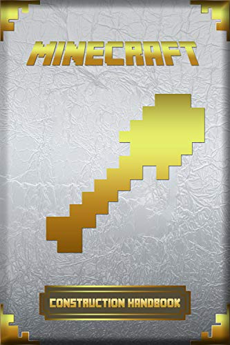 Minecraft: Construction Handbook: Ultimate Collector's Edition (Minecraft Books For Kids) (English Edition)