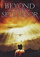 DVD - Beyond The Gates Of Splendor