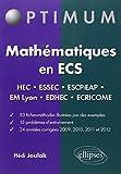 Mathématiques en ECS - HEC ESSEC ESCP-EAP EM-Lyon EDHEC Ecricome 33 Fiches 15 Problèmes 24 Annales Corrigés 2009-2012