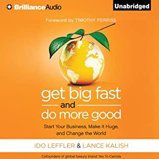 Get Big Fast and Do More Good audiobook cover art