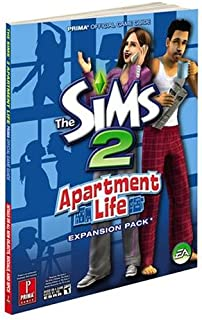 Sims 2: Apartment Life: Prima's Official Game Guide (Prima Official Game Guides)