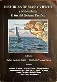 Historias de Mar y Viento y Otros relatos al sur del Océano Pacífico (Spanish Edition)