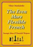 The Even More Flexible French-Moskalenko, Viktor