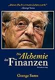 Die Alchemie der Finanzen: Wie man die Gedanken des Marktes liest - George Soros