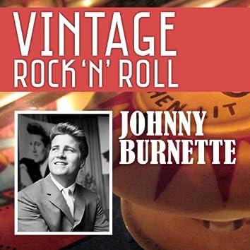 Vintage Rock 'N' Roll: Johnny Burnette
