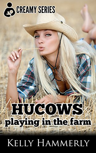 Hucows Playing in the Farm: Creamy Series