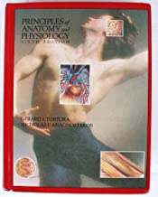 Principles of Anatomy and Physiology by Gerard J. Tortora (1990-01-01)