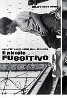 Il Piccolo Fuggitivo [Italian Edition]