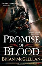 Promise of Blood: Book 1 in The Powder Mage Trilogy by McClellan, Brian (2013)