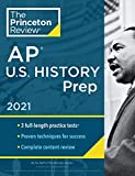 Princeton Review AP U.S. History Prep, 2021: Practice Tests + Complete Content Review + Strategies & Techniques (College Test Preparation)