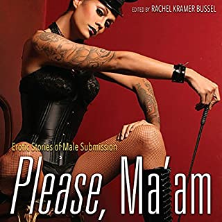 Please, Ma'am: Erotic Stories of Male Submission audiobook cover art