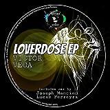 Loverdose (Original Mix)