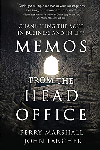 Memos from the Head Office: Channeling the Muse in Business and in Life