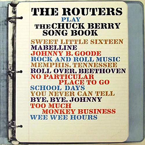 The Routers Play The Chuck Berry Song Book