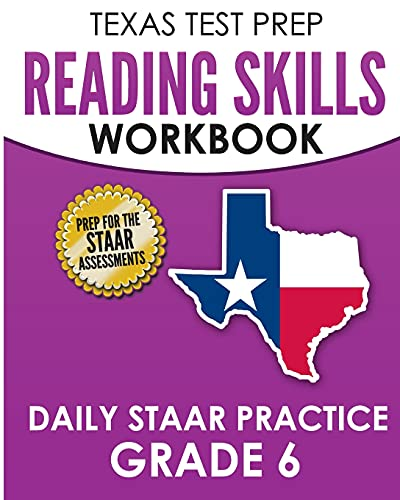 Compare Textbook Prices for TEXAS TEST PREP Reading Skills Workbook Daily STAAR Practice Grade 6: Preparation for the STAAR Reading Tests  ISBN 9781725167957 by Hawas, T.