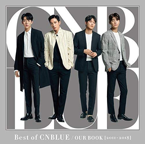 Best of CNBLUE / OUR BOOK [2011 - 2018] 【初回限定盤】