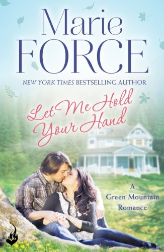 Let Me Hold Your Hand: Green Mountain Book 2 (English Edition)
