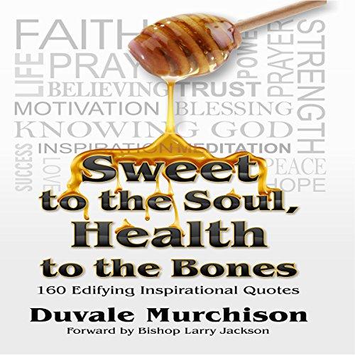 Sweet to the Soul, Health to the Bones Titelbild